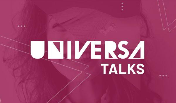 Universa Talks: 5ª edição traz empreendedorismo feminino para o debate